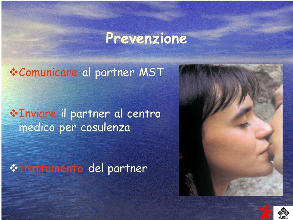 Prevenzione Comunicare al partner MST Inviare il partner al centro