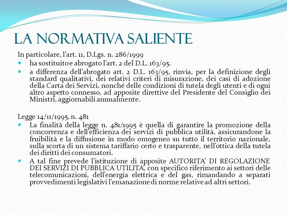 La normativa saliente In particolare, l'art. 11, D.Lgs. n. 286/1999