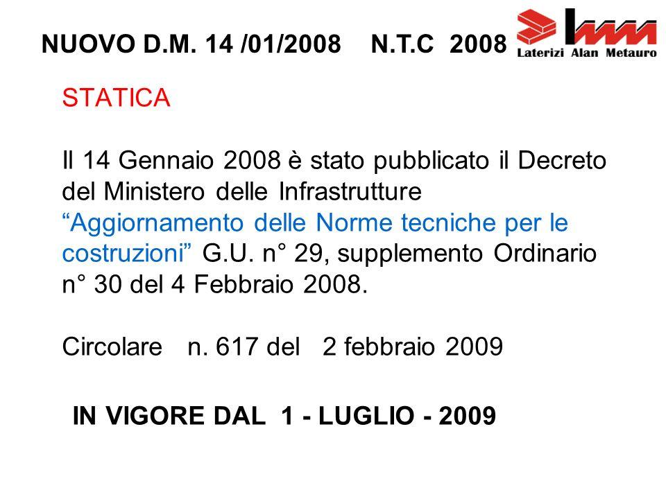 NUOVO D.M. 14 /01/2008 N.T.C 2008