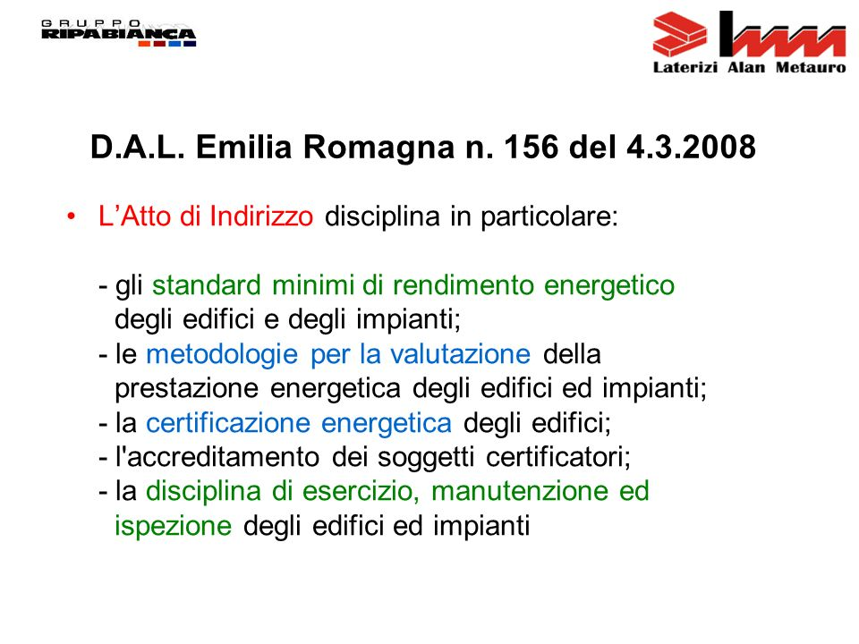 D.A.L. Emilia Romagna n. 156 del 4.3.2008