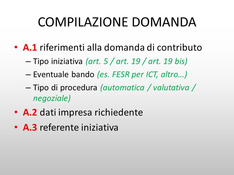 COMPILAZIONE DOMANDA A.1 riferimenti alla domanda di contributo