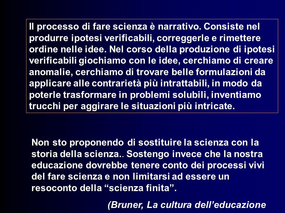 Il processo di fare scienza è narrativo
