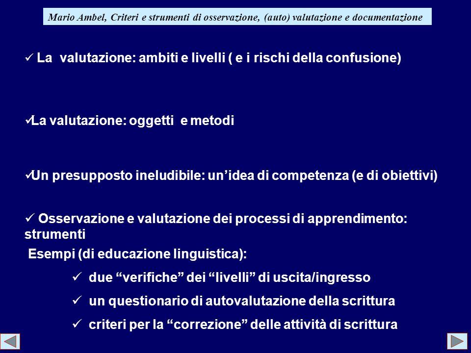 La valutazione: oggetti e metodi