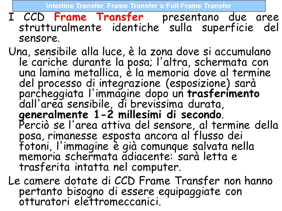 Interline Transfer, Frame Transfer o Full Frame Transfer
