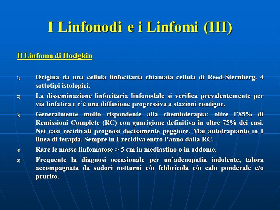 I Linfonodi e i Linfomi (III)