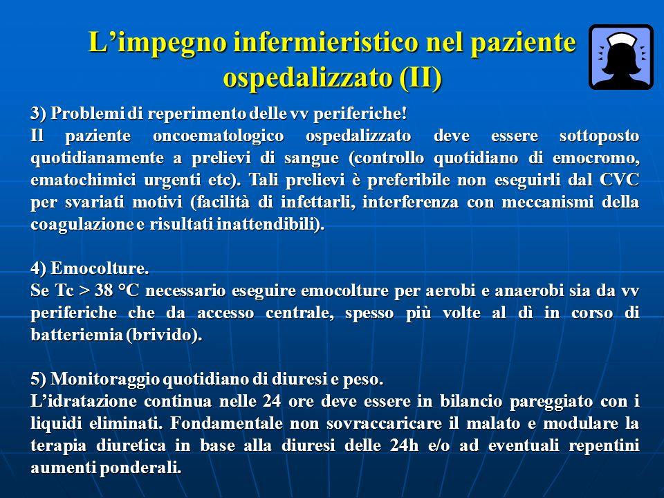 L'impegno infermieristico nel paziente ospedalizzato (II)