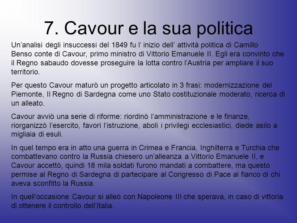 7. Cavour e la sua politica