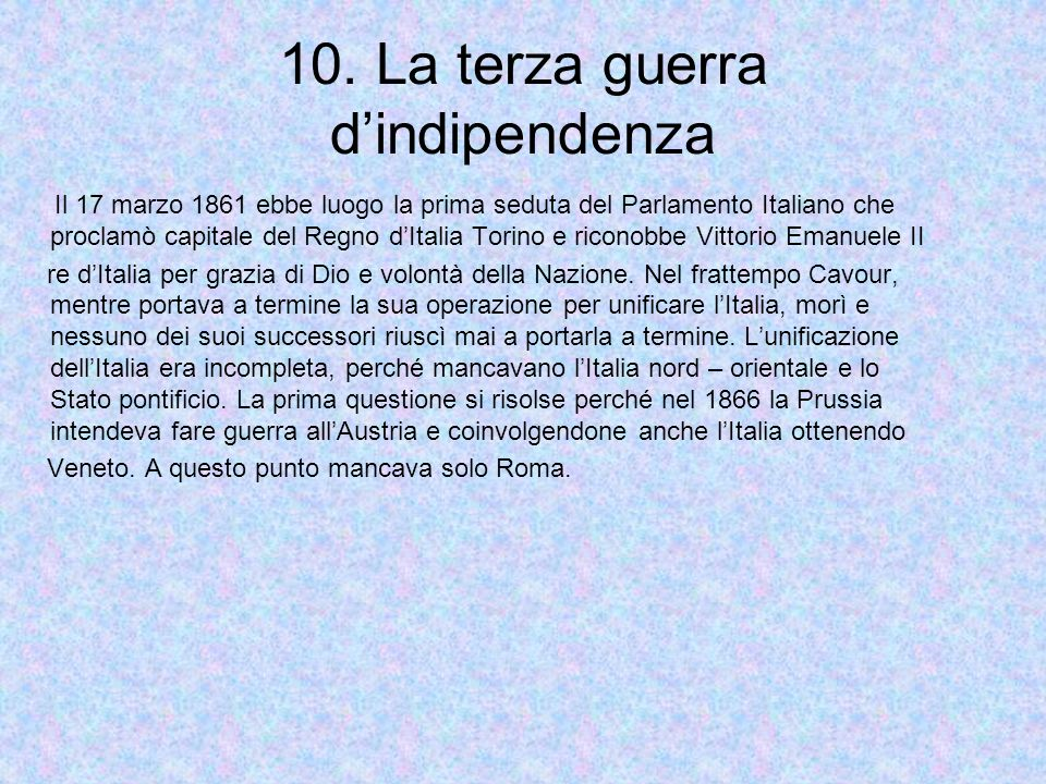 10. La terza guerra d'indipendenza