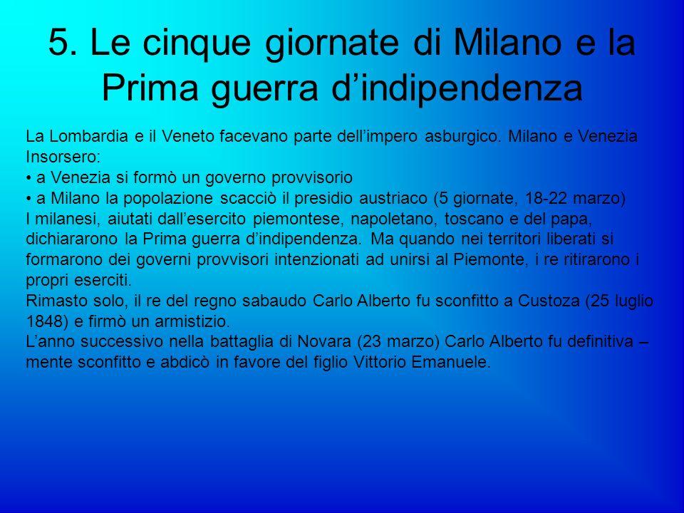 5. Le cinque giornate di Milano e la Prima guerra d'indipendenza