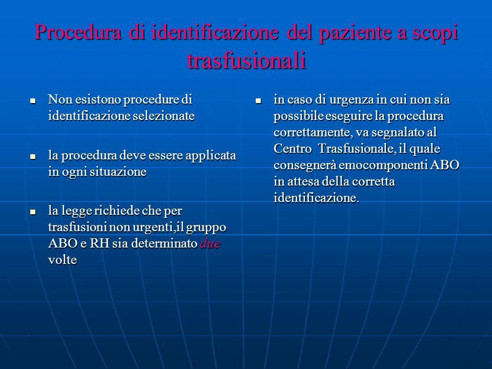 Procedura di identificazione del paziente a scopi trasfusionali