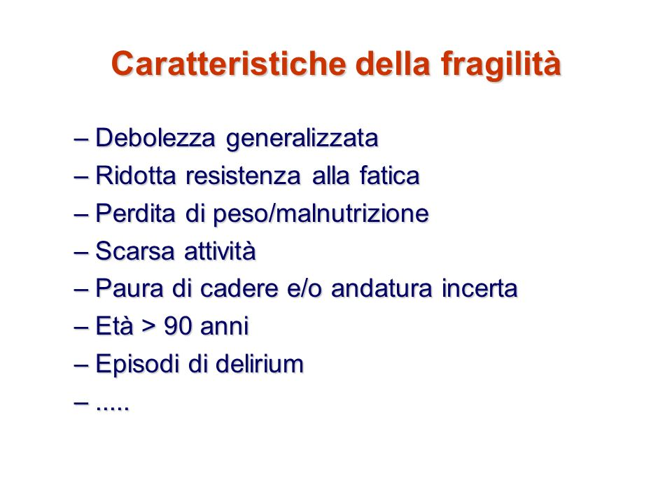 Caratteristiche della fragilità