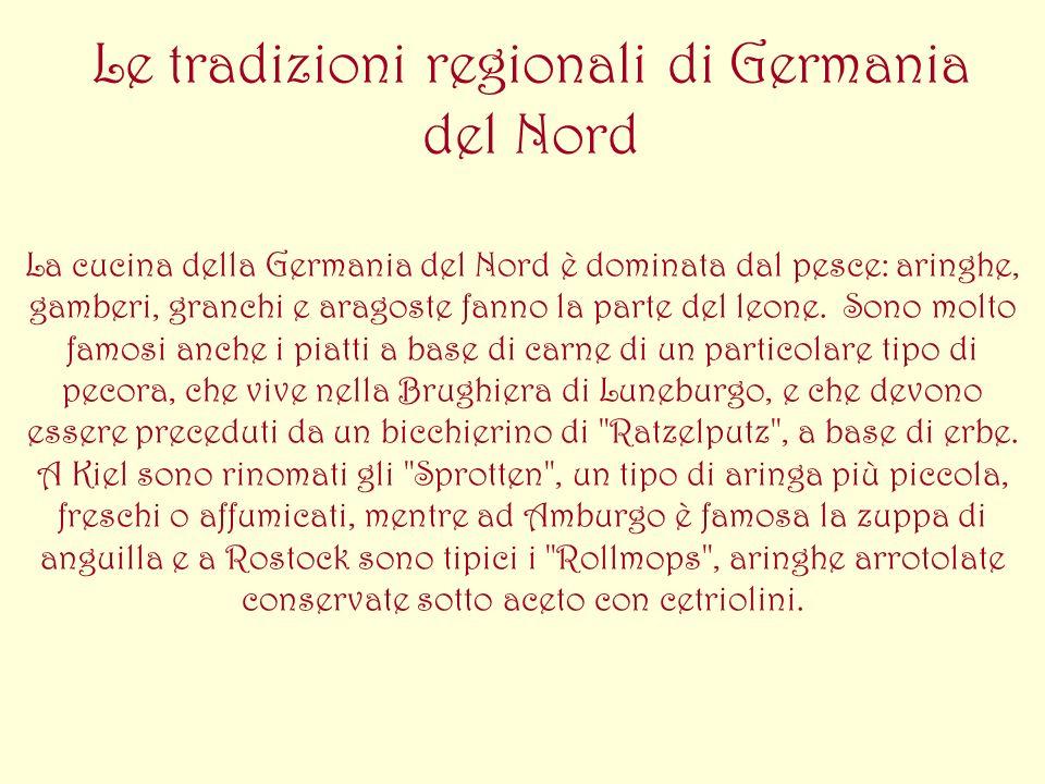 Le tradizioni regionali di Germania del Nord