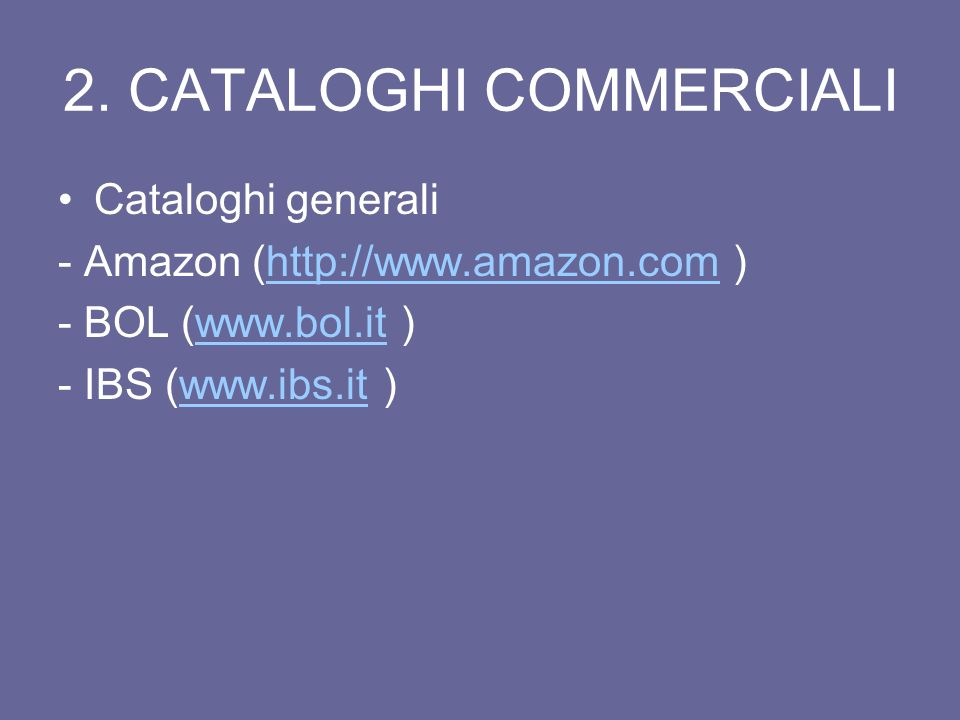 2. CATALOGHI COMMERCIALI