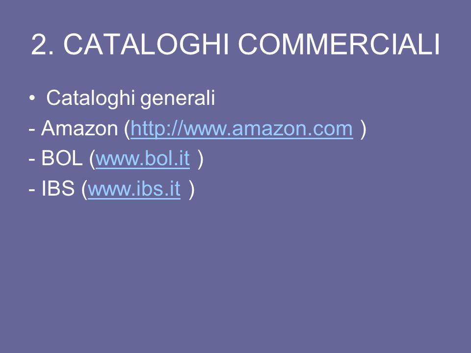 2. CATALOGHI COMMERCIALI