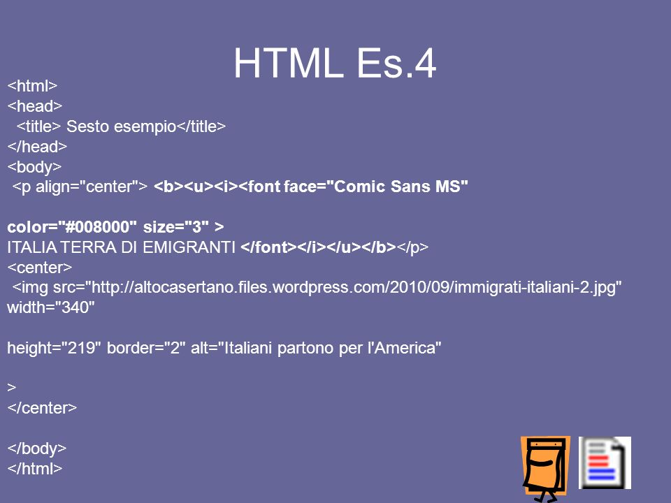 HTML Es.4 <html> <head>