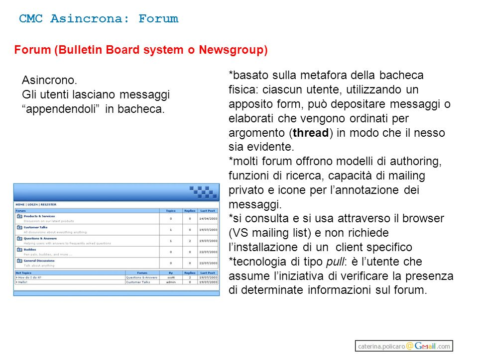 CMC Asincrona: Forum Forum (Bulletin Board system o Newsgroup)