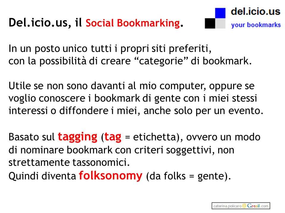 Del.icio.us, il Social Bookmarking.