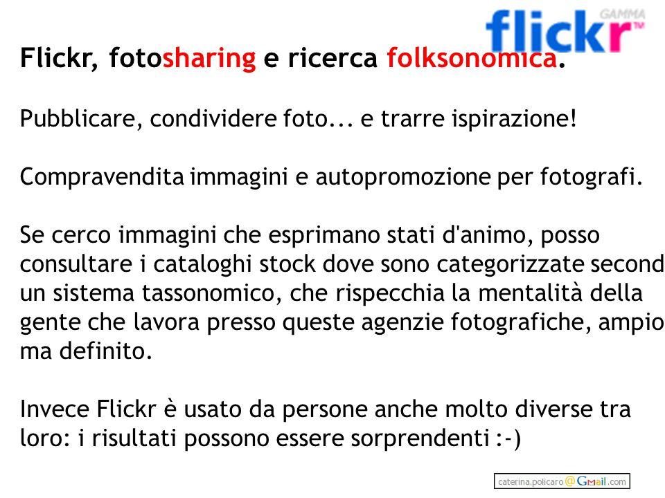 Flickr, fotosharing e ricerca folksonomica.