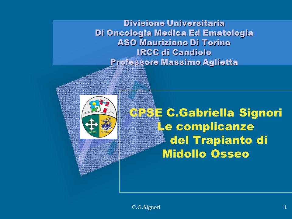 CPSE C.Gabriella Signori Le complicanze del Trapianto di Midollo Osseo