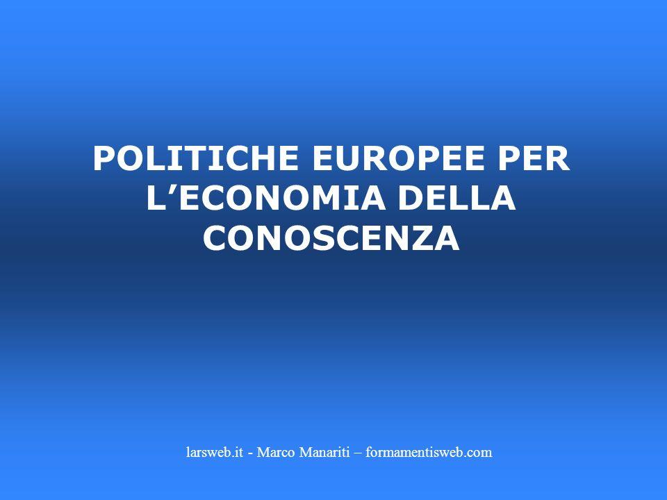 POLITICHE EUROPEE PER L'ECONOMIA DELLA CONOSCENZA