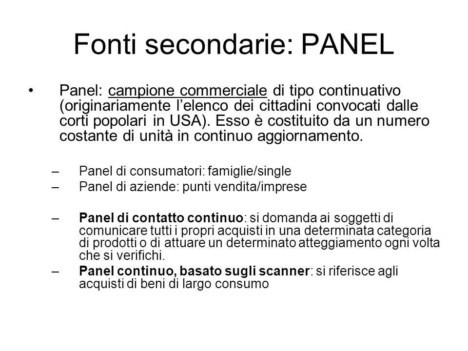 Fonti secondarie: PANEL