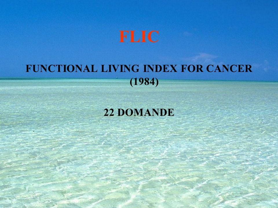 FUNCTIONAL LIVING INDEX FOR CANCER (1984)