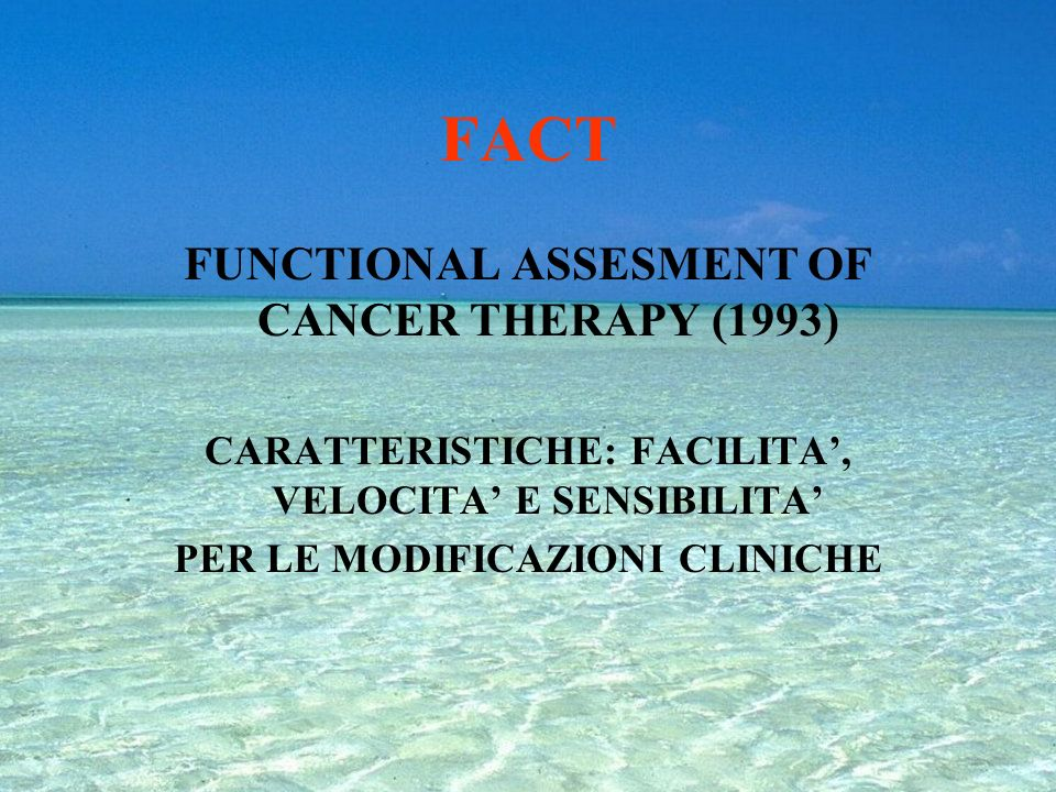 FACT FUNCTIONAL ASSESMENT OF CANCER THERAPY (1993)