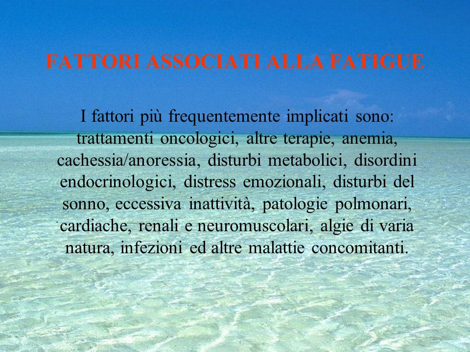 FATTORI ASSOCIATI ALLA FATIGUE