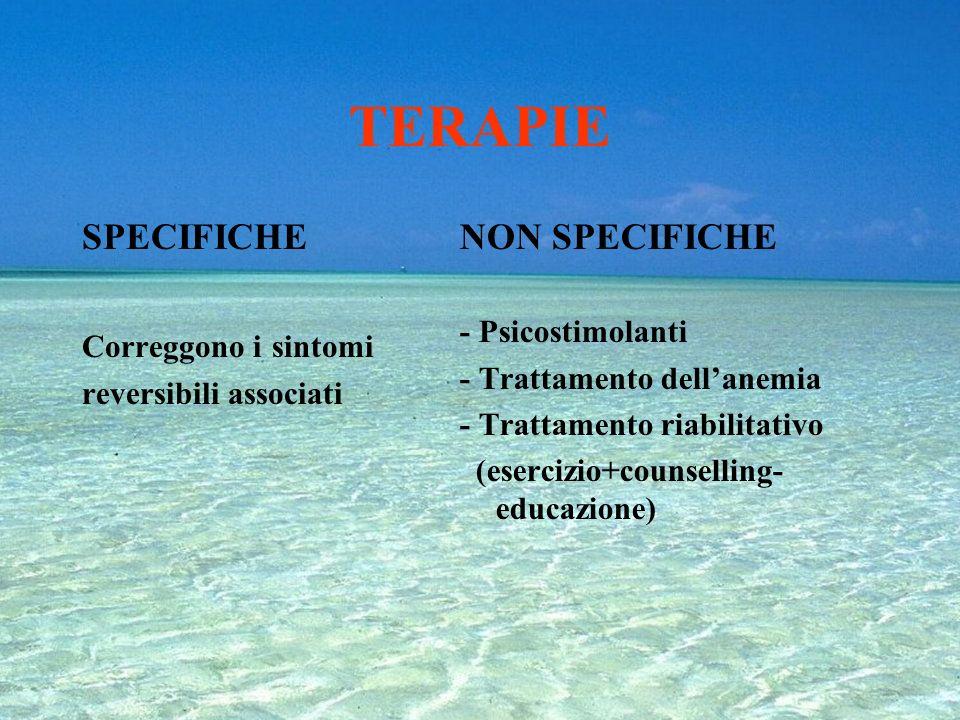 TERAPIE SPECIFICHE NON SPECIFICHE - Psicostimolanti