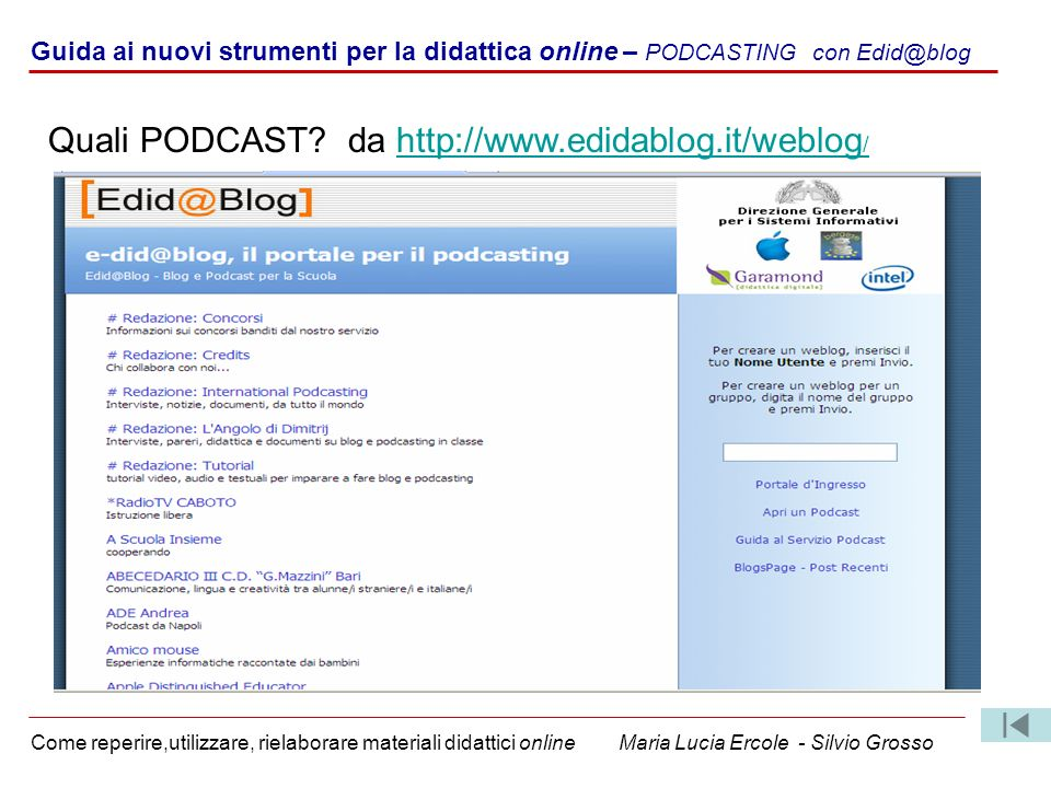 Quali PODCAST da http://www.edidablog.it/weblog/