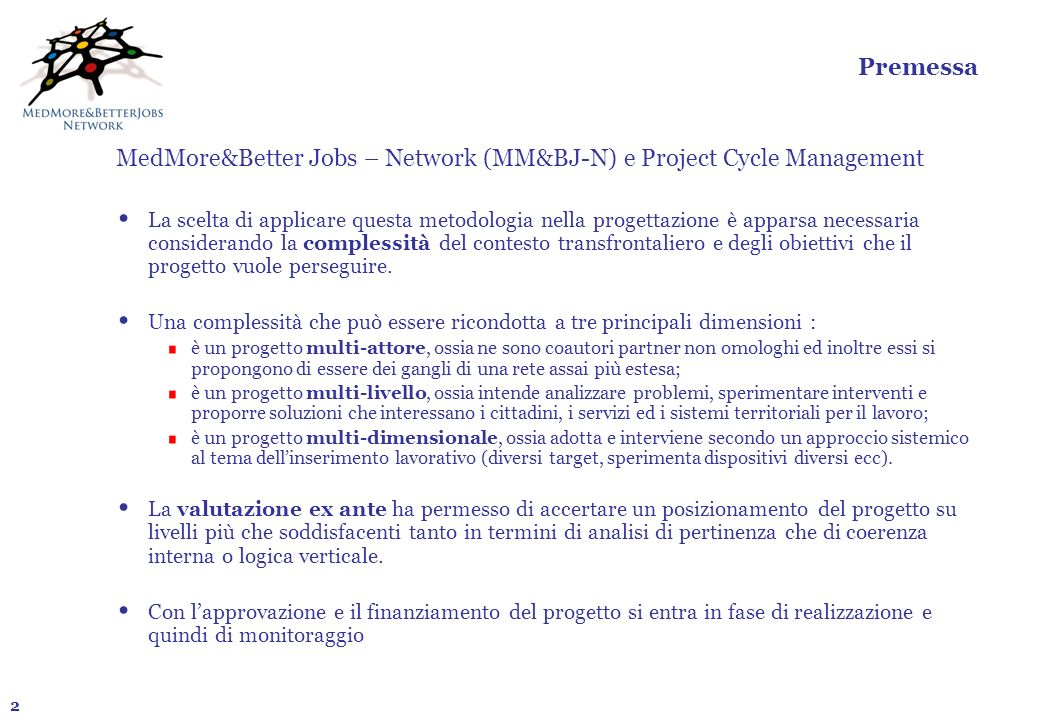 MedMore&Better Jobs – Network (MM&BJ-N) e Project Cycle Management
