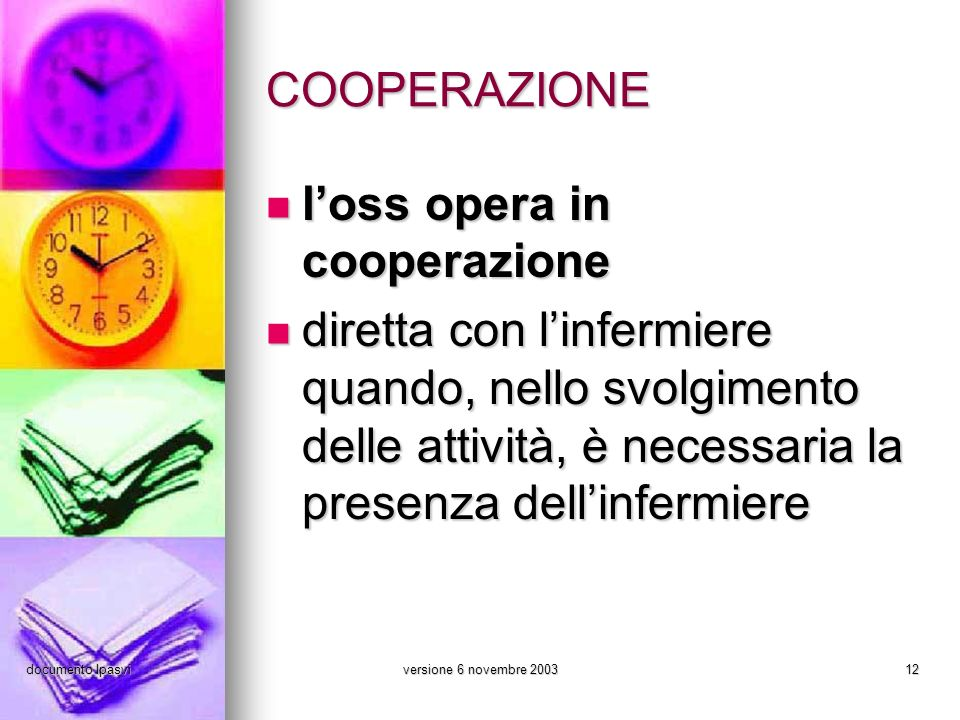 l'oss opera in cooperazione