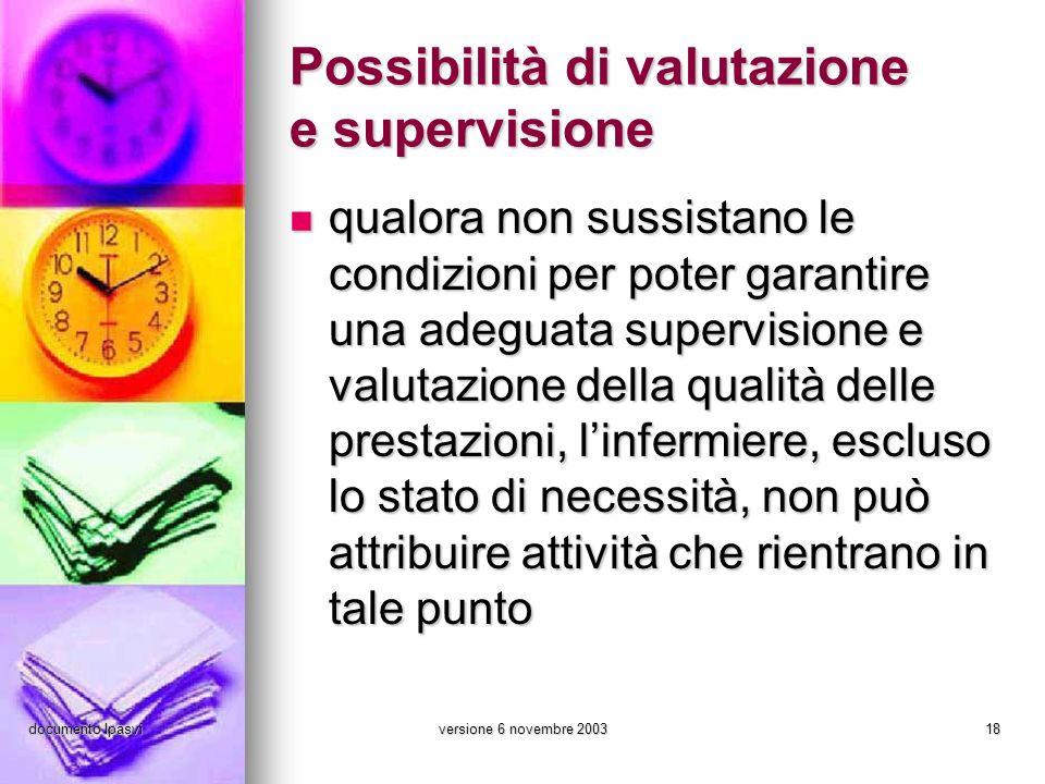 Possibilità di valutazione e supervisione