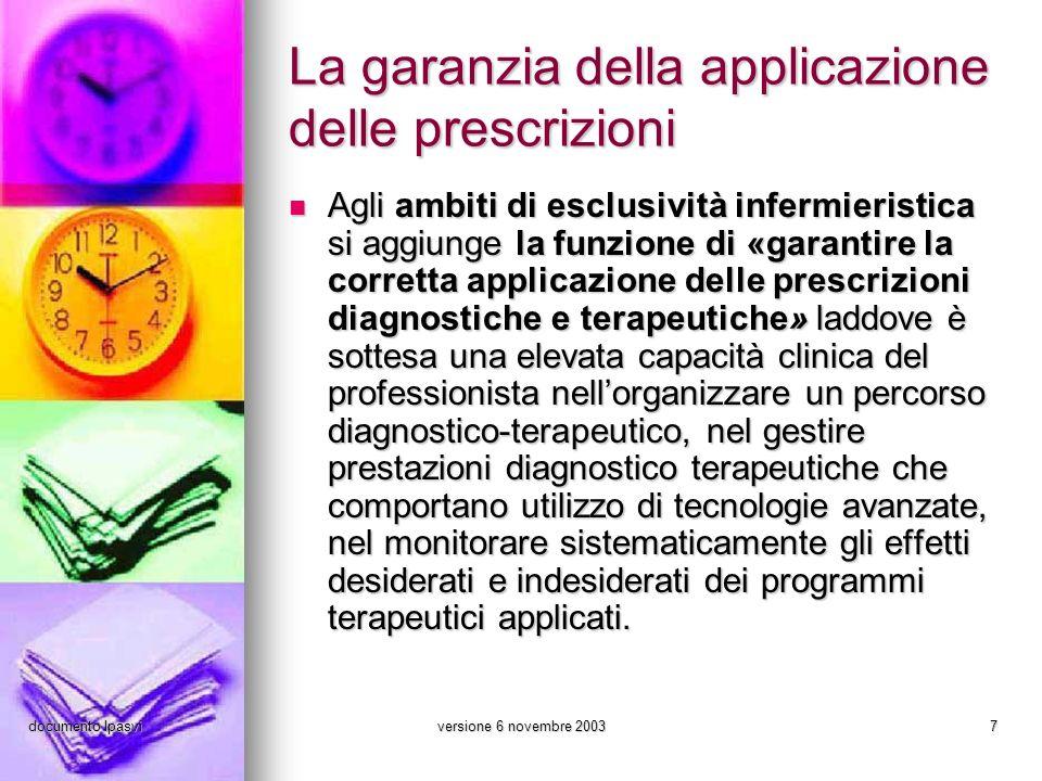 La garanzia della applicazione delle prescrizioni