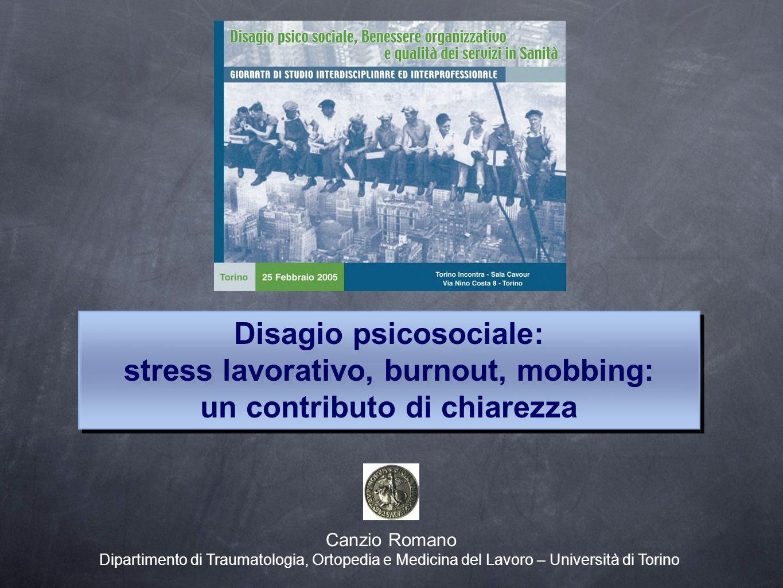 Disagio psicosociale: stress lavorativo, burnout, mobbing:
