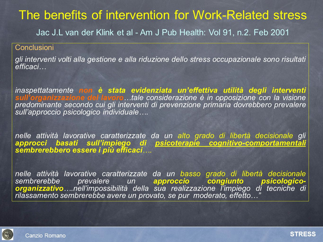 The benefits of intervention for Work-Related stress