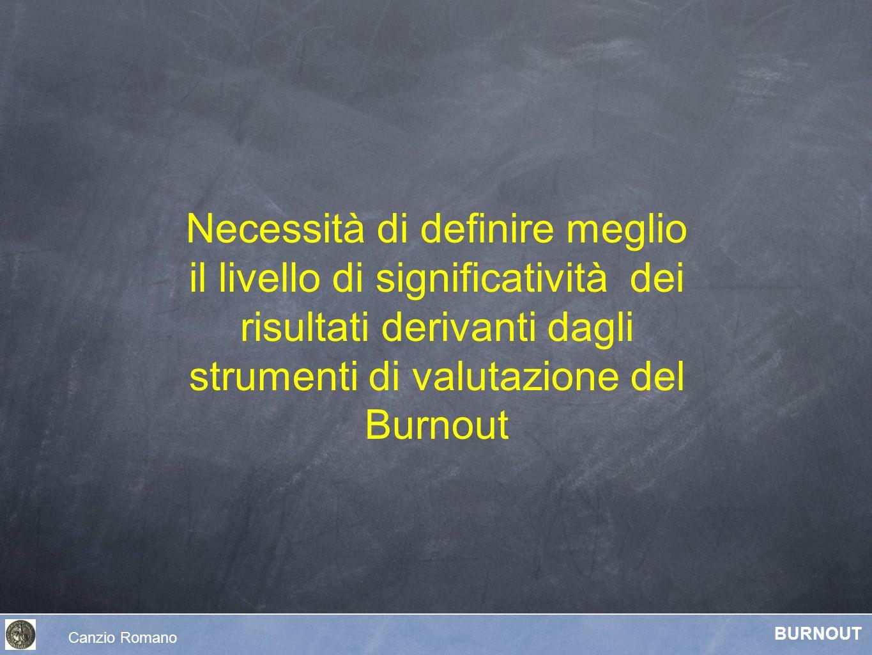 Necessità di definire meglio il livello di significatività dei risultati derivanti dagli strumenti di valutazione del Burnout