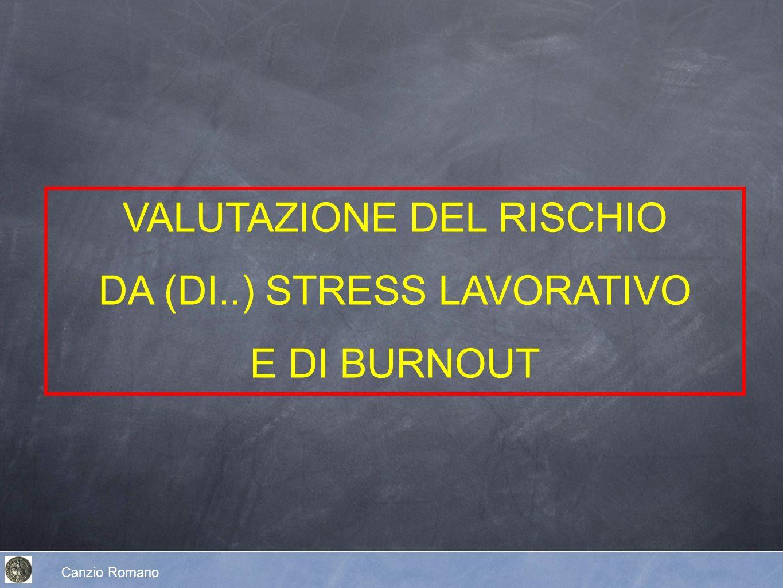 VALUTAZIONE DEL RISCHIO DA (DI..) STRESS LAVORATIVO E DI BURNOUT
