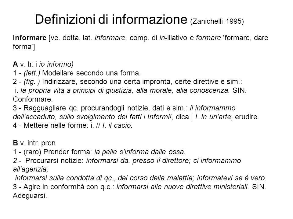 Definizioni di informazione (Zanichelli 1995)
