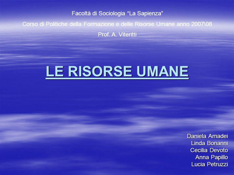 LE RISORSE UMANE Facoltà di Sociologia La Sapienza