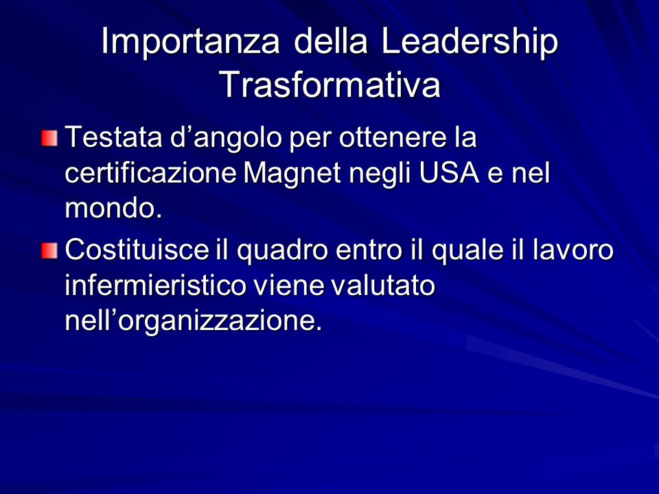 Importanza della Leadership Trasformativa