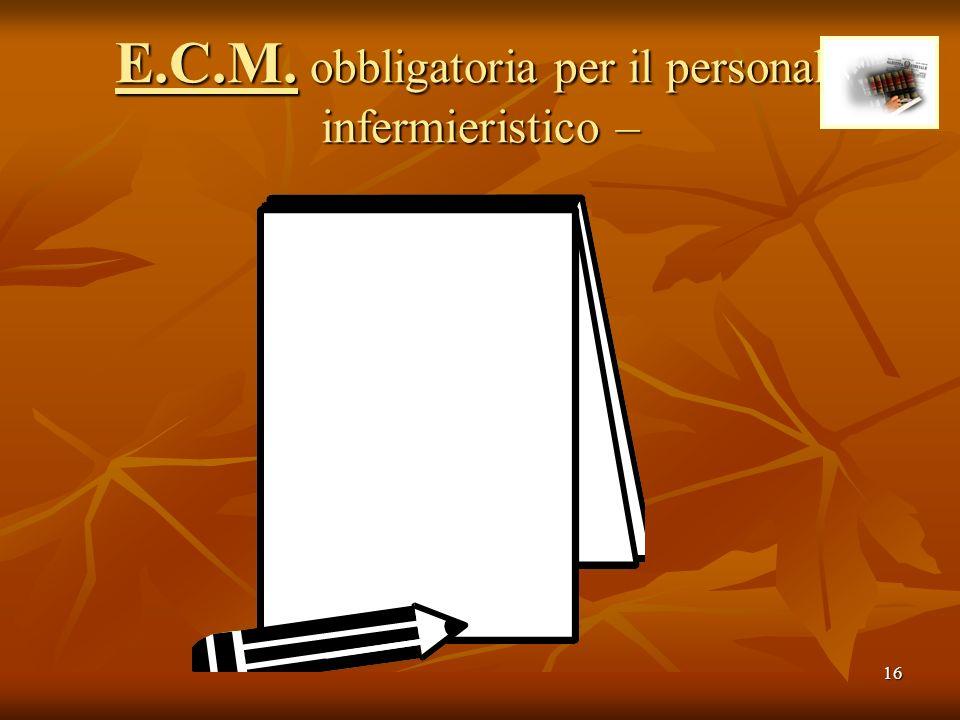 E.C.M. obbligatoria per il personale infermieristico –