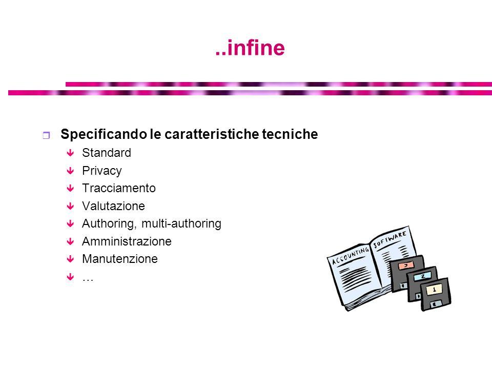 ..infine Specificando le caratteristiche tecniche Standard Privacy