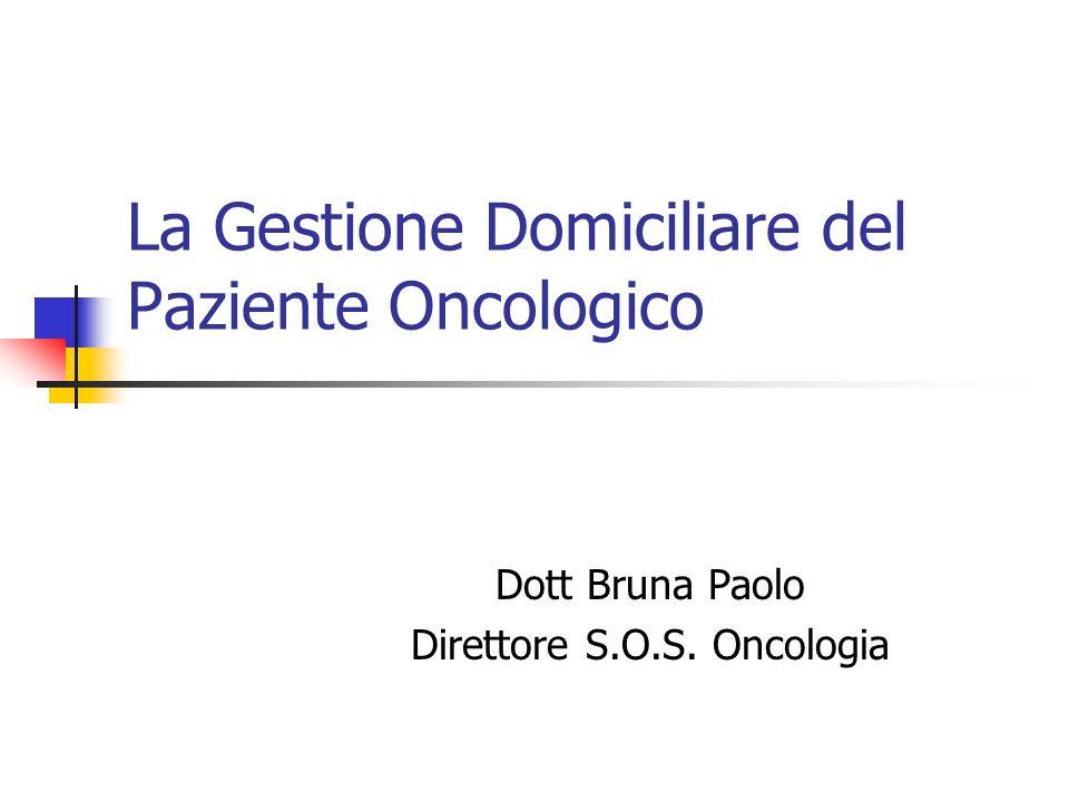 La Gestione Domiciliare del Paziente Oncologico