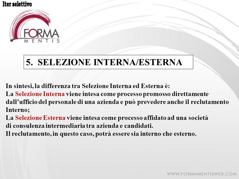 5. SELEZIONE INTERNA/ESTERNA