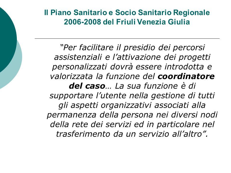 Il Piano Sanitario e Socio Sanitario Regionale 2006-2008 del Friuli Venezia Giulia