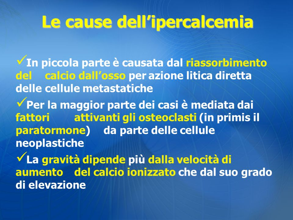 Le cause dell'ipercalcemia
