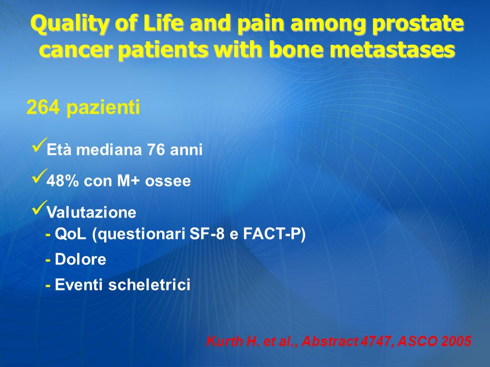 Quality of Life and pain among prostate cancer patients with bone metastases