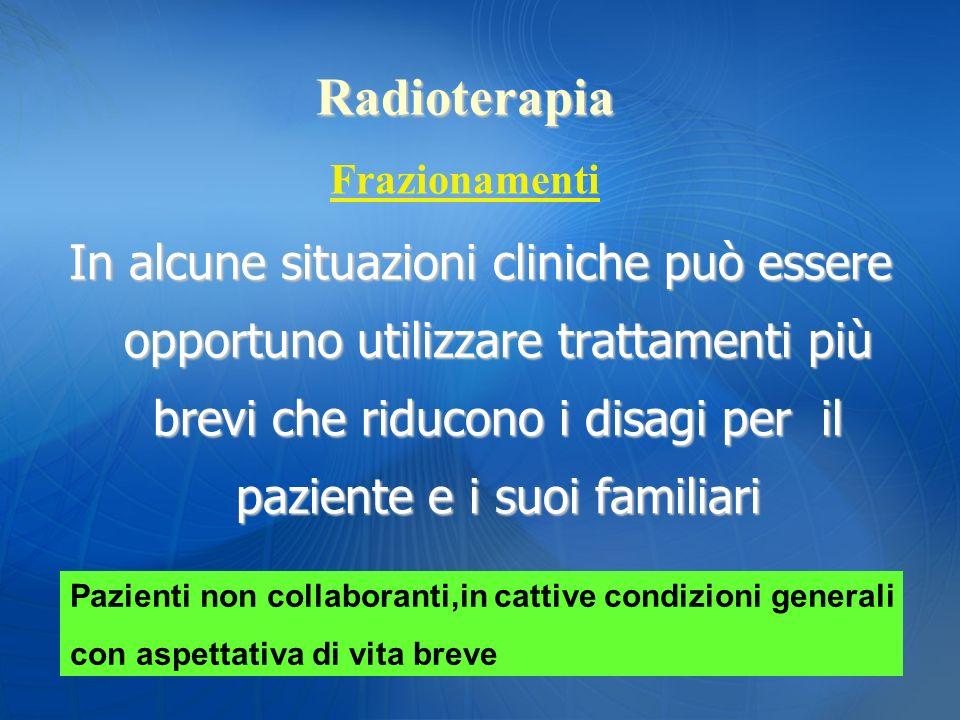 Radioterapia Frazionamenti.
