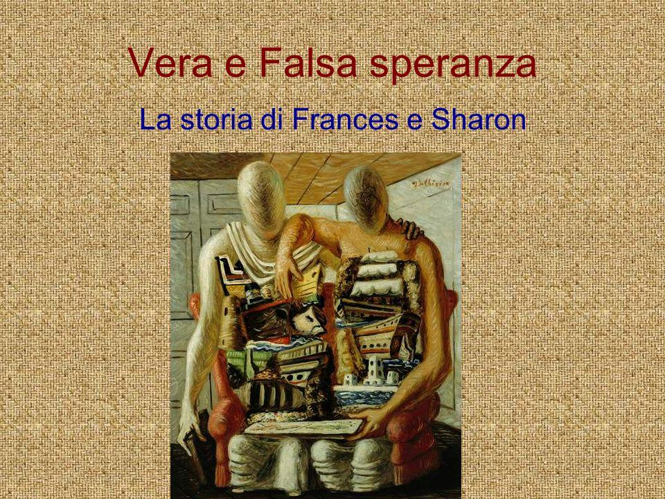 La storia di Frances e Sharon